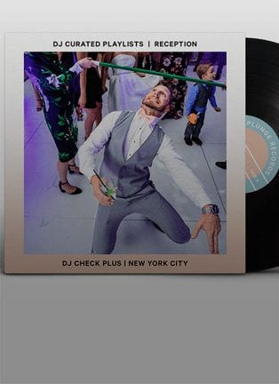 Wedding Playlist: DJ Check Plus
