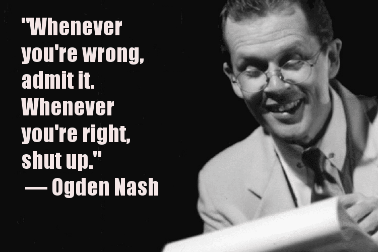 A quote accompanied by a picture of Ogden Nash
